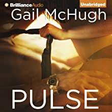 Pulse Audiobook by Gail McHugh Narrated by Mary Kowal