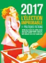 2017 : l'élection improbable par Leroy