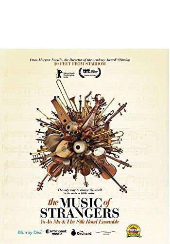The Music of Strangers: Yo-Yo Ma & the Silk Road Ensemble [Blu-ray]