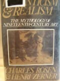 img - for Romanticism and Realism: The Mythology of Nineteenth-Century Art book / textbook / text book