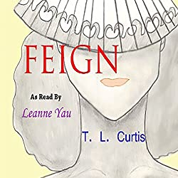 Feign: A Poetic Collection, Volume 1