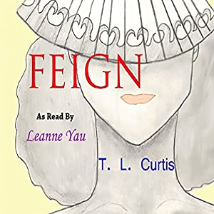 Feign: A Poetic Collection, Volume 1 Audiobook