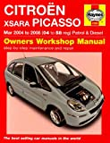 Citroen Xsara Picasso Petrol and Diesel Service and Repair Manual: 2004 to 2008 (Haynes Service and Repair Manuals)