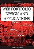 Web Portfolio Design and Applications, John DiMarco, 1591408547