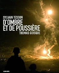 D'ombre et de poussière - L'Afghanistan raconté par Sylvain Tesson