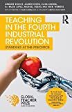 Teaching in the Fourth Industrial Revolution: Standing at the Precipice