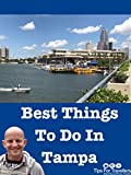 Clip: Best Things To Do In Tampa