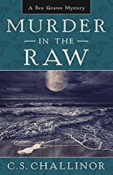 Murder in the Raw (Rex Graves Mystery Book 2)