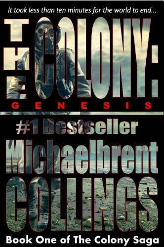 The Colony: Genesis (The Colony, Vol. 1) by [Collings, Michaelbrent]