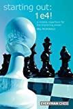 Starting Out: 1 E4!: A Reliable Repertoire For The Improving Player (starting Out - Everyman Chess)-Neil Mcdonald