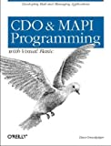CDO & MAPI Programming with Visual Basic:: Developing Mail and Messaging Applications, Dave Grundgeiger, 156592665X