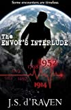 The Envoy's Interlude