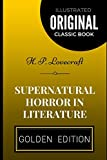 Supernatural Horror in Literature: By H. P. Lovecraft - Illustrated