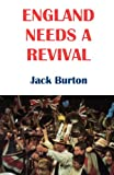 England Needs Revival, Jack Burton, 0334026237