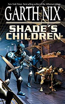 Shades children garth nix