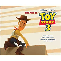 The Art Of Toy Story 3 by Charles Solomon