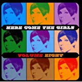 Here Come the Girls - Volume 8