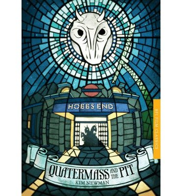 Download [(Quatermass and the Pit: Five Million Years to Earth)] [Author: Kim Newman] published on (November, 2014) pdf epub