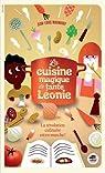 La cuisine magique de tante Léonie par Maunoury