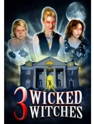 - 3 Wicked Witches