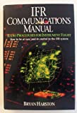 IFR Communications Manual, Bryan Harston, 0025485350
