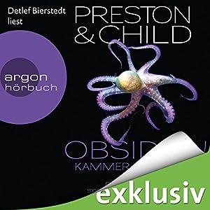 Obsidian: Kammer des Bösen (Pendergast 16) Hörbuch von Douglas Preston, Lincoln Child Gesprochen von: Detlef Bierstedt