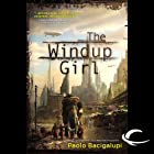 The Windup Girl Audiobook by Paolo Bacigalupi Narrated by Jonathan Davis