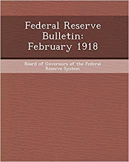 Book Federal Reserve Bulletin: February 1918