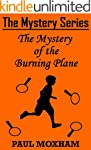 The Mystery of the Burning Plane (The...