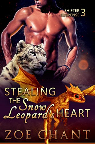 Stealing the Snow Leopard's Heart (Shifter Suspense Book 3) cover