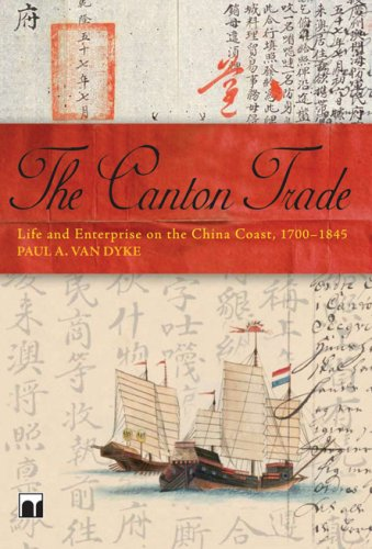 the-canton-trade-life-and-enterprise-on-the-china-coast-1700-1845