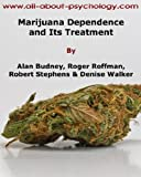 img - for Marijuana Dependence and its Treatment book / textbook / text book