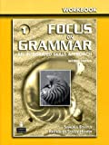 Focus on Grammar, Schoenberg, Irene E. and Maurer, Jay, 0131474693