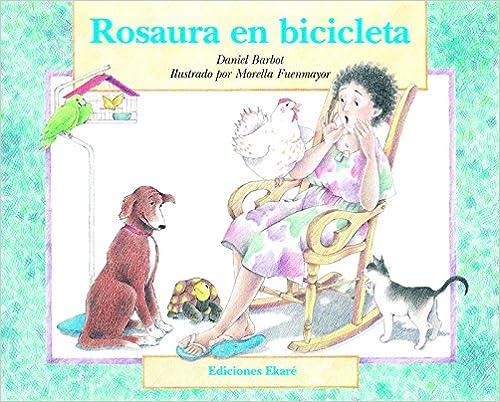 Rosaura en bicicleta (Spanish Edition) (Spanish)