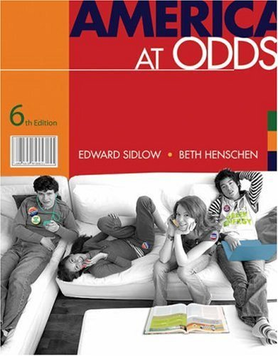 America At Odds 6th Edition (Book Only)