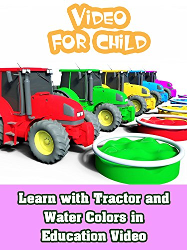 Learn with Tractor and Water Colors in Education Video