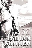 Indian Summer, Douglas Graney, 059531130X