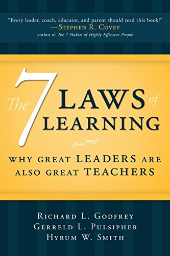 The Seven Laws of Learning: Why Great Leaders Are Also Great Teachers