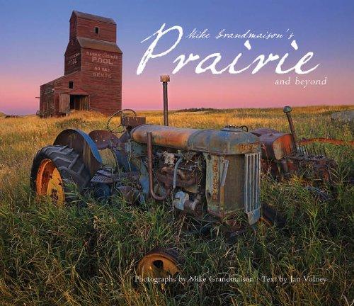 Mike Grandmaison's Prairie and Beyond pdf