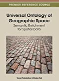 img - for Universal Ontology of Geographic Space: Semantic Enrichment for Spatial Data book / textbook / text book