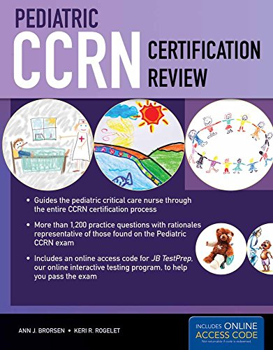 - Pediatric CCRN Certification Review (Brorsen, Pediatric CCRN Certification Review)