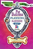 Pet Business Planning Almanack - 2017