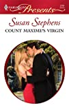Count Maxime's Virgin, Susan Stephens, 037312791X