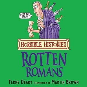 Horrible Histories: Rotten Romans Audiobook