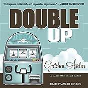 Double Up: Davis Way Crime Caper Series, Book 6 | Gretchen Archer