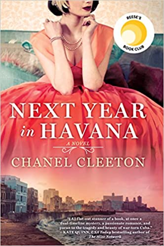 Amazon com: Next Year in Havana (9780399586682): Chanel Cleeton: Books