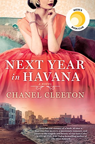 Next Year in Havana (Romance Novels About Best Friends Falling In Love)