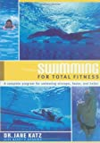 Swimming for Total Fitness, Jane Katz and Nancy P. Bruning, 0385468210