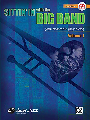Sittin' In with the Big Band, Vol 1: Trombone, Book & CD