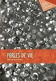 perles de vie french edition